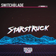 Switchblade Starstruck
