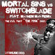 Switchblade vs. Mortal Sins The Evil That the Man Does