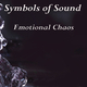Symbols of Sound Emotional Chaos