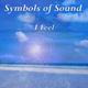 Symbols of Sound I Feel
