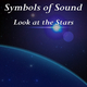 Symbols of Sound - Look at the Stars
