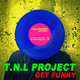 T.n.L Project Get Funky