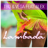Lambada 2k17 by TBO & Vega feat. Alex mp3 download