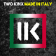 TWO KINX - Made in Italy