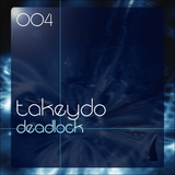 Deadlock by Takeydo mp3 download