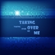 Taking Over Me Taking Over Me - Single