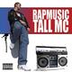 Tall MC Rap Music
