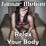 Relax Your Body by Tamar Melian mp3 download