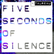 Taureau Five Seconds of Silence