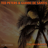 Italian Grooves(Radio Versions) by Ted Peters & Gianni de Santis mp3 download