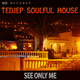 Tedjep Soulful House - See Only Me