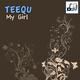 Teequ My Girl