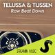 Telussa & Tijssen Raw Beat Down