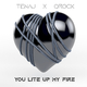 Tenaj feat. Qrock You Lite Up My Fire