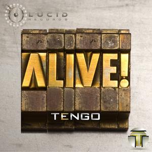 Tengo - Alive (Lucid Records)