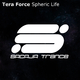 Tera Force Spheric Life