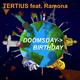 Tertius Feat Ramona Doomsday Birthday