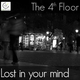 The 4th Floor Lost in Your Mind