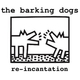 The Barking Dogs Re-Incantation