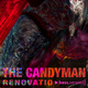 The Candyman Renovatio