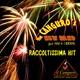 The Canguro's New Band feat. Max & I Birikin Raccoltissima Hit