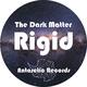 The Dark Matter - Rigid