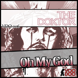 Oh My God Ep by The Doktor mp3 download