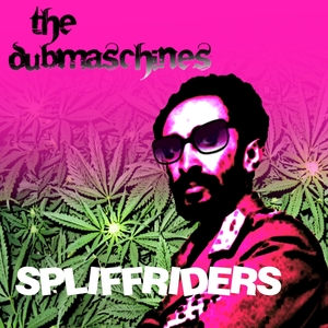 The Dubmaschines - Spliffriders (Hazy Drops Records)