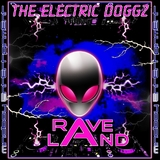 Raveland by The Electric Doggz  mp3 download