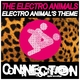 The Electro Animals Electro Animals Theme