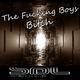 The Fucking Boys Bitch - Single