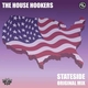 The House Hookers Stateside