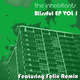 The Inhabitants Blissful EP, Vol. 1
