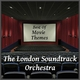 The London Soundtrack Orchestra Best of Movie Themes