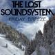 The Lost Soundsystem Friday Breeze