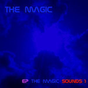 The Magic - The Magic Sounds 1 (The Magic Sounds)