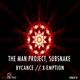 The Man Project, Subsnake Bycance//X-Emption