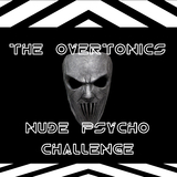 Nude Psycho Challenge by The Overtonics mp3 download