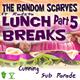 The Random Scarves Feat Radzta Lunch Breaks Part 5