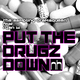 The Sampling Dramaqueen Feat. Ryan W Put the Drugz Down