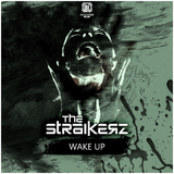 Wake Up by The Straikerz mp3 download