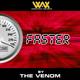 The Venom Faster