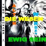 Die alten Wesen werden ewig sein by Theo Schwarz mp3 download