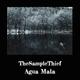 Thesamplethief Agua Mala