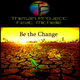 Thesan Project feat. Michelle - Be the Change