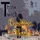 Think Twice Revolution Music