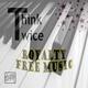 Think Twice Royalty Free Music