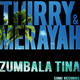 Thirry & Merayah Zumbala Tina