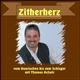 Thomas Achatz Zitherherz - Vom Boarischen bis zum Schlager