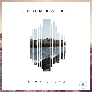Thomas B. - In My Dream (TB Music)